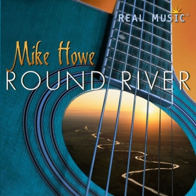 RoundRiver cover_MikeHowe